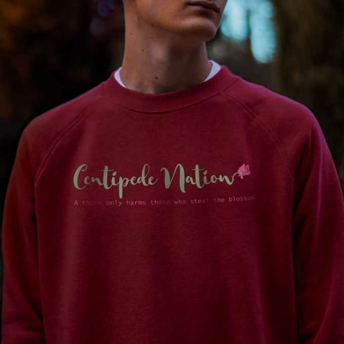 A Thorn Only Harms Those Who Steal The Blossom Sweatshirt by Centipede Nation – Color: Roseberry