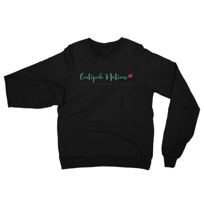 A Thorn Only Harms Those Who Steal The Blossom Sweatshirt by Centipede Nation – Color: Ruby